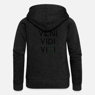 Caesar Veni vidi vici laurel latin - Women's Premium Hooded Jacket