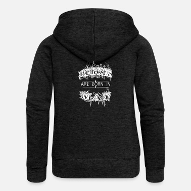Hero Heroes Are Born In May Birthday Month Gesche - Women's Premium Hooded Jacket