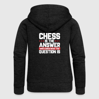 BOARD CHESS CHESSBOARD: CHESS IS THE ANSWER - Women's Premium Hooded Jacket