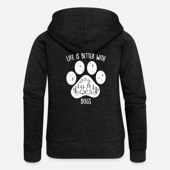 Dogs Pullover & Hoodies - life is better with dogs - Frauen Premium Kapuzenjacke Anthrazit