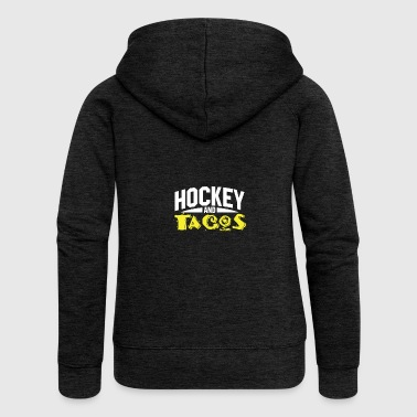 Hockey and Tacos - Frauen Premium Kapuzenjacke
