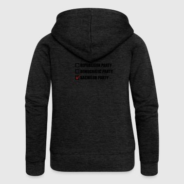 Republican Democratic or Bachelor Party - Women's Premium Hooded Jacket