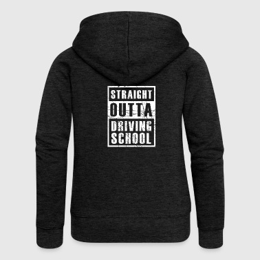 Straight Outta Driving School - Women's Premium Hooded Jacket