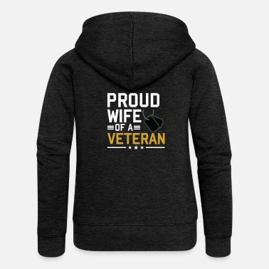 Proud Military Wife Veterans Day - Proud wife of a veteran - Women's Premium Hooded Jacket