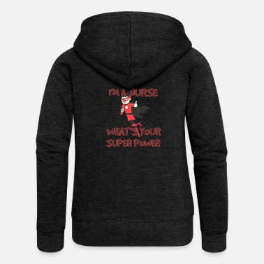Nurse Nurse force super heroine profession helping - Women's Premium Zip Hoodie