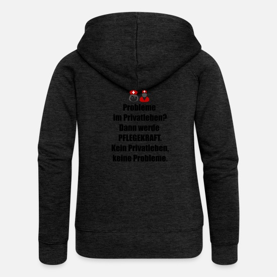 Bless You Hoodies & Sweatshirts - Caregiver Care Privacy Problems Gift - Women's Premium Zip Hoodie charcoal grey