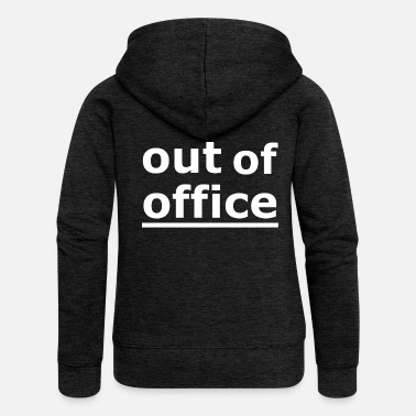 Office out of office - Women's Premium Zip Hoodie