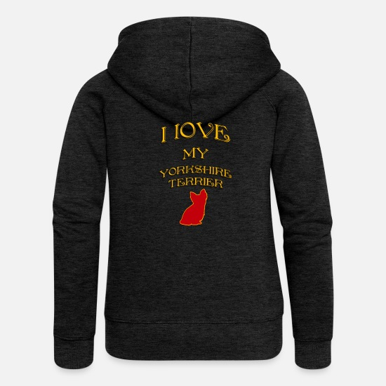 Love Hoodies & Sweatshirts - I LOVE MY DOG Yorkshire Terrier - Women's Premium Zip Hoodie charcoal grey