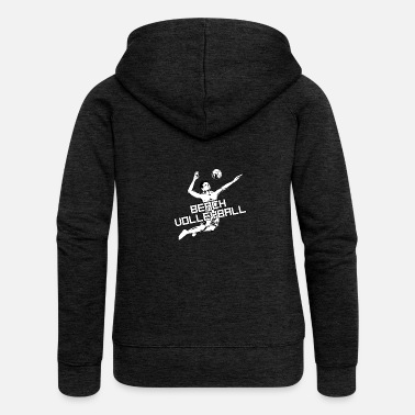 Beach Volleyball Beach volleyball - beach volleyball - volleyball - Women's Premium Zip Hoodie