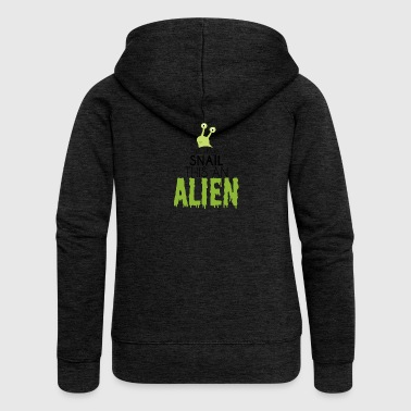 Alien / Area 51 / UFO: This Is Not A Snail. this - Women's Premium Hooded Jacket