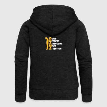 Stupid People With Attention Deficit - Women's Premium Hooded Jacket