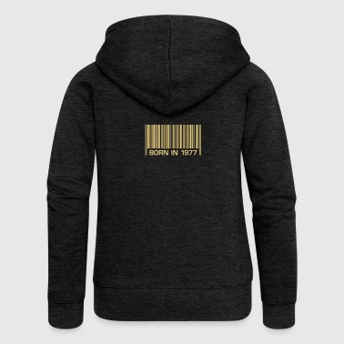 40th Birthday born barcode in 1977 40th birthday 40th birthday - Women's Premium Hooded Jacket