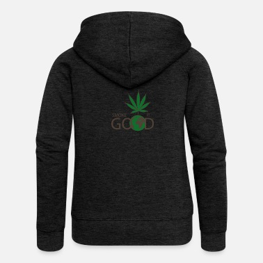 Smoke Smoke It Good - Veste à capuche Premium Femme