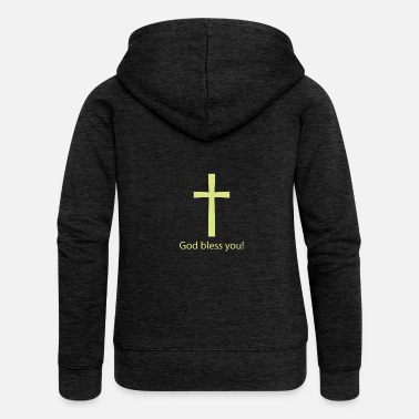 Bless You God bless you! - Women's Premium Zip Hoodie