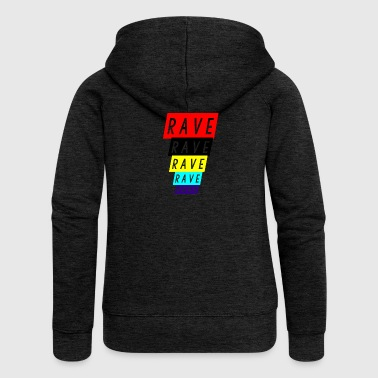 rave rave rave - Women's Premium Hooded Jacket