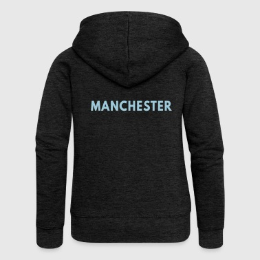 Manchester - Women's Premium Hooded Jacket