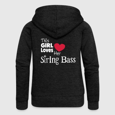 This Girl Loves String Bass - Women's Premium Hooded Jacket