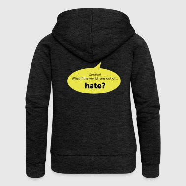 Hate - Women's Premium Hooded Jacket