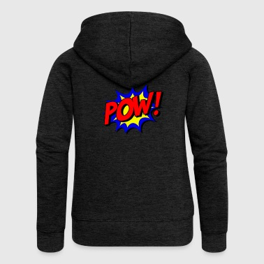 pow - Women's Premium Hooded Jacket