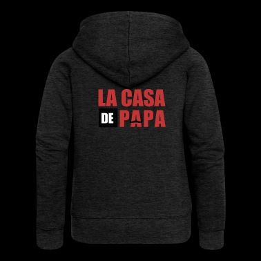 THE CASA OF PAPA - Women's Premium Hooded Jacket