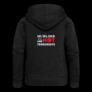 Muslim Are Not Terrorists T Shirt Gift - Frauen Premium Kapuzenjacke