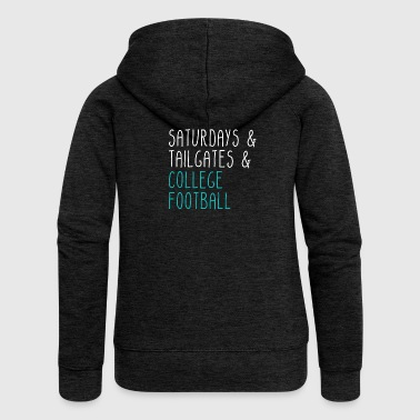 Saturdays Tailgates College Football - Women's Premium Hooded Jacket