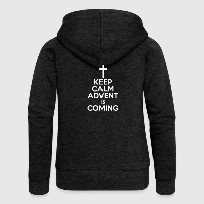 Keep Calm Advent Is Coming Christmas Season - Women's Premium Hooded Jacket