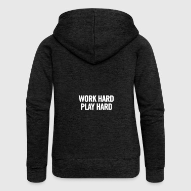 Work Hard Play Hard White - Women's Premium Hooded Jacket