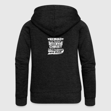 Nobody's perfect - Christian T-Shirt - Women's Premium Hooded Jacket
