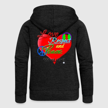 Love, respect and peace - Women's Premium Hooded Jacket