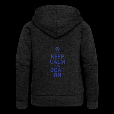 Keep Calm and Boat On - Women's Premium Hooded Jacket