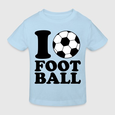 I Love Football - Kinder Bio-T-Shirt