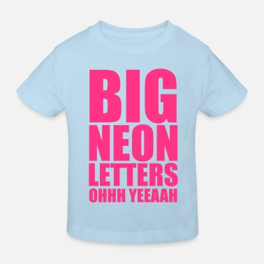 Neon Big Neon Letters - Kids' Organic T-Shirt
