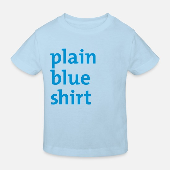 Plain Baby Clothes - plain blue shirt - Kids' Organic T-Shirt light blue