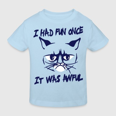 I had fun once, it was awful - Ekologisk T-shirt barn