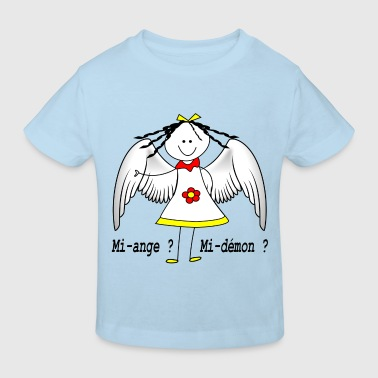 mi_ange_mi_demon_fille - T-shirt bio Enfant