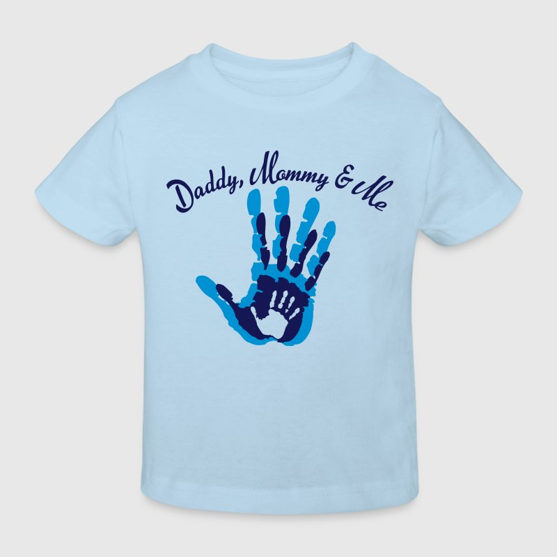 Daddy, Mommy and Me - Kinder Bio-T-Shirt