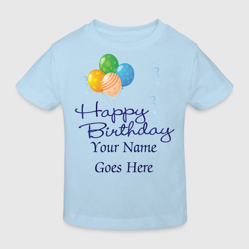 Happy Birthday with Balloons and streamers - Kids' Organic T-shirt