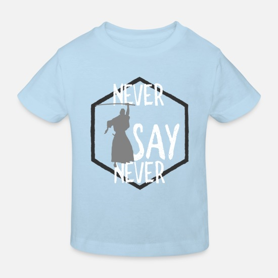 Birthday Baby Clothes - never say Never - Kids' Organic T-Shirt light blue