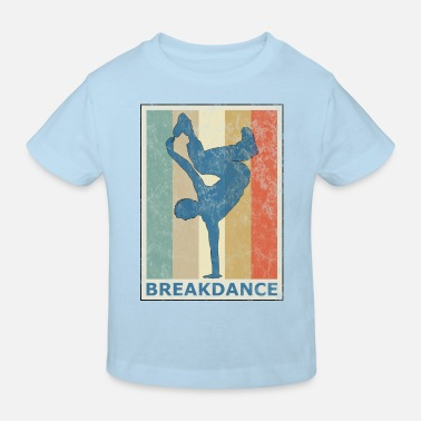 Breakdance Retro Vintage Style Breakdance Breakdancing HipHop - Kinder Bio T-Shirt
