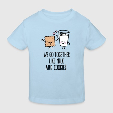 We go together like milk and cookies - Maglietta ecologica per bambini
