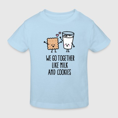 We go together like milk and cookies - Camiseta ecológica niño