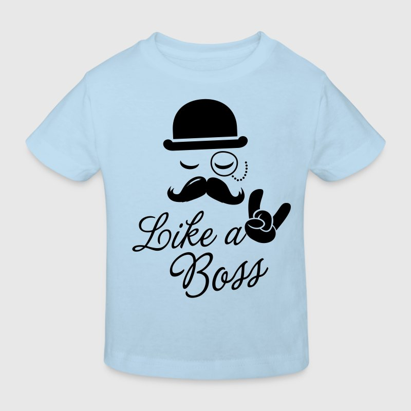 Funny Like a boss with fashionable moustache like a cool sir t-shirts for geek, stag do, mad birthday - Kids' Organic T-shirt