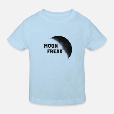 Freak Moon Freak ... Moon Freak - Maglietta ecologica per bambini