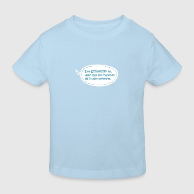 Schwester Bruder Geburt birth pregnancy - Kinder Bio-T-Shirt