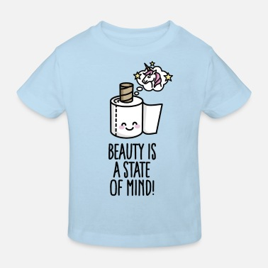 Shine Like A Unicorn Beauty is a state of mind - toilet paper unicorn - Kids' Organic T-Shirt
