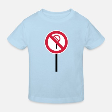 Prohibition Sign Prohibitions prohibited - Kids' Organic T-Shirt