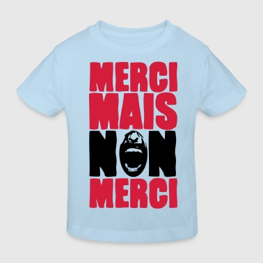 merci mais non merci - T-shirt bio Enfant