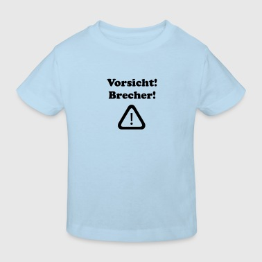 brecher - Kinder Bio-T-Shirt