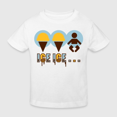 Ice Ice... - Kinder Bio-T-Shirt